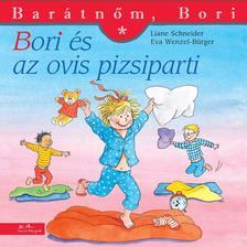 Liane Schneider - Bori és az ovis pizsiparti