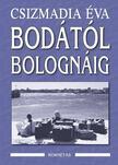 CSIZMADIA �VA - Bod�t�l Bologn�ig