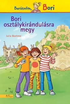 Julia Boehme - Bori osztálykirándulásra megy - 4. regény