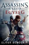 Oliver Bowden - Assassin's Creed: Egys�g