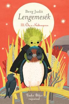 Berg Judit - Lengemes�k III. - �sz a N�dtengeren