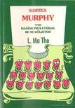 Mathe, L. - Kortes Murphy [antikvár]