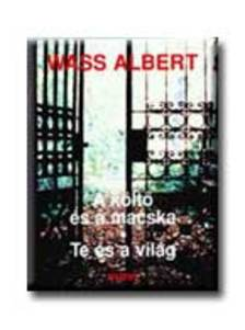 Wass Albert - A K�LT� �S A MACSKA * TE �S A VIL�G__