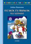 Arthur Ransome - FECSK�K �S FRUSK�K - T�LI SZ�NID� - KLASSZIKUSOK FIATALOKNAK