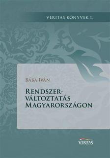 B�ba Iv�n - Rendszerv�ltoztat�s Magyarorsz�gon