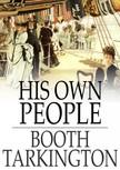 Tarkington, Booth - His Own People [eK�nyv: epub,  mobi]