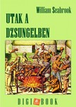Seabrook William - Utak a dzsungelben [eKönyv: epub, mobi]