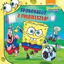 Ismeretlen - SpongyaBob Kockanadrág - SpongyaBob, a futballsztár