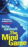 MACDONALD, HECTOR - The Mind Game [antikv�r]