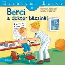 Christian Tielmann - Berci a doktor b�csin�l
