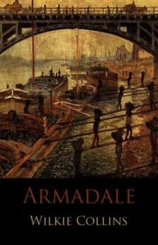 Wilkie Collins - Armadale [eK�nyv: epub, mobi]