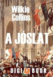 Wilkie Collins - A j�slat [eK�nyv: epub, mobi]