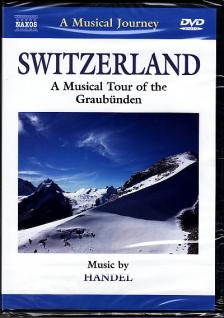 Handel - A MUSICAL TOUR OF THE GRAUBÜNDEN - SWITZERLAND