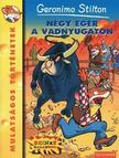 Geronimo Stilton - N�GY EG�R A VADNYUGATON - GERONIMO STILTON -