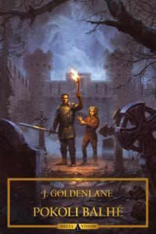 J. Goldenlane - Pokoli balhé