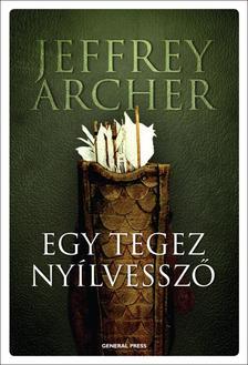 Jeffrey Archer - EGY TEGEZ NY�LVESSZ� #