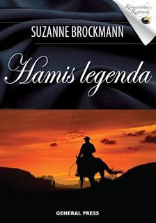 Suzanne Brockmann - Hamis legenda #