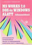 F. Ható Katalin, Fehérvári Anikó - MS Works 2.0 Dos és Windows alatt felhasználóknak [antikvár]
