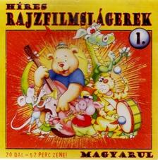 VÁLOGATÁS - HÍRES RAJZFILMSLÁGEREK MAGYARUL 1.