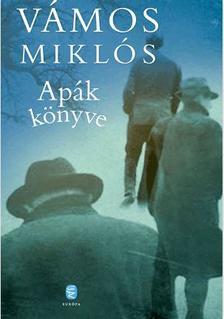 V�MOS MIKL�S - Ap�k k�nyve