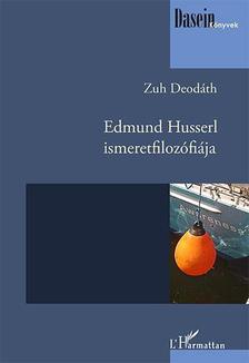 DEOD�TH, ZUH - Edmund Husserl ismeretfiloz�fi�ja