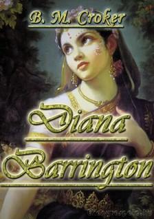 B. M. CROKER - Diana Barrington [eK�nyv: epub, mobi]