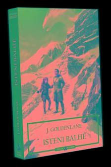 J. Goldenlane - Isteni balhé
