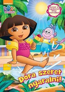 Ismeretlen - D�ra, a felfedez� - D�ra szeret nyaralni!