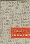 GY�ROS L�SZL� - Madrid hat�r�n (sz�mozott) (mini) [antikv�r]