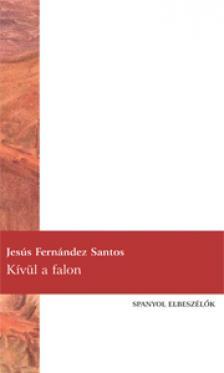 FERNANDEZ SANTOS, JES�S - K�v�l a falon - Spanyol elbesz�l�k