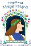 - A legszebb mesék Mátyás királyról [eKönyv: pdf]