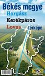 . - Békés megye horgász,  kerékpáros,  lovas térképe
