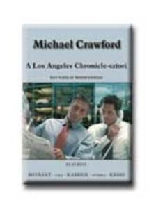 Michael Crawford - A LOS ANGELES CHRONICLE-SZTORI I. - EGY NAPILAP MINDENNAPJAI