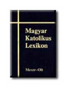Di�s Istv�n-Viczi�n J�nos (szerk.) - Magyar Katolikus Lexikon IX.