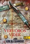 Joe Abercrombie - V�rv�r�s vid�k - PUHA BOR�T�S