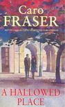 FRASER, CARO - A Hallowed Place [antikv�r]