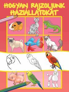 - Hogyan rajzoljunk háziállatokat