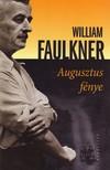 William Faulkner - Augusztus fénye