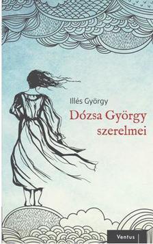 DR. ILL�S GY�RGY - D�ZSA GY�RGY SZERELMEI