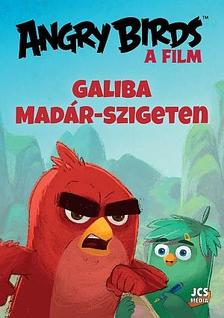 Sarah Stephen - Angry Birds, A film - Galiba Madár-szigeten