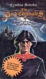 SOROKA, CYNTHIA - The Dark Chronicles - Volume I.: The Beginning [antikv�r]