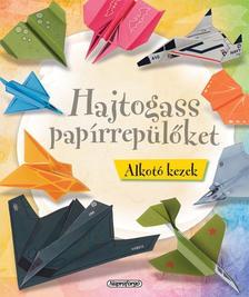 - HAJTOGASS PAP�RREP�L�KET - ALKOT� KEZEK