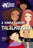 Moka - Kinra Girls 1. A KINRA lányok találkozása - KEMÉNY BORÍTÓS