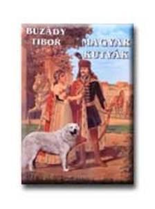 Buzády Tibor - Magyar kutyák