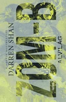 Shan Darren - Alvilág  - Zom-B 2.