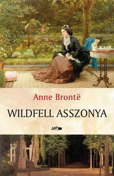 Anne Bront� - Wildfell asszonya