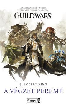 J. Robert King - Guild Wars - A végzet pereme