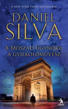 Daniel Silva - A Moszad �gyn�ke, a gyilkol�m�v�sz