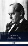 John Galsworthy - Delphi Works of John Galsworthy (Illustrated) [eKönyv: epub,  mobi]