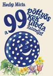 Hedry Mária - A 99 pöttyös kék labda kalandjai